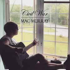 Mac Murray – Civil War