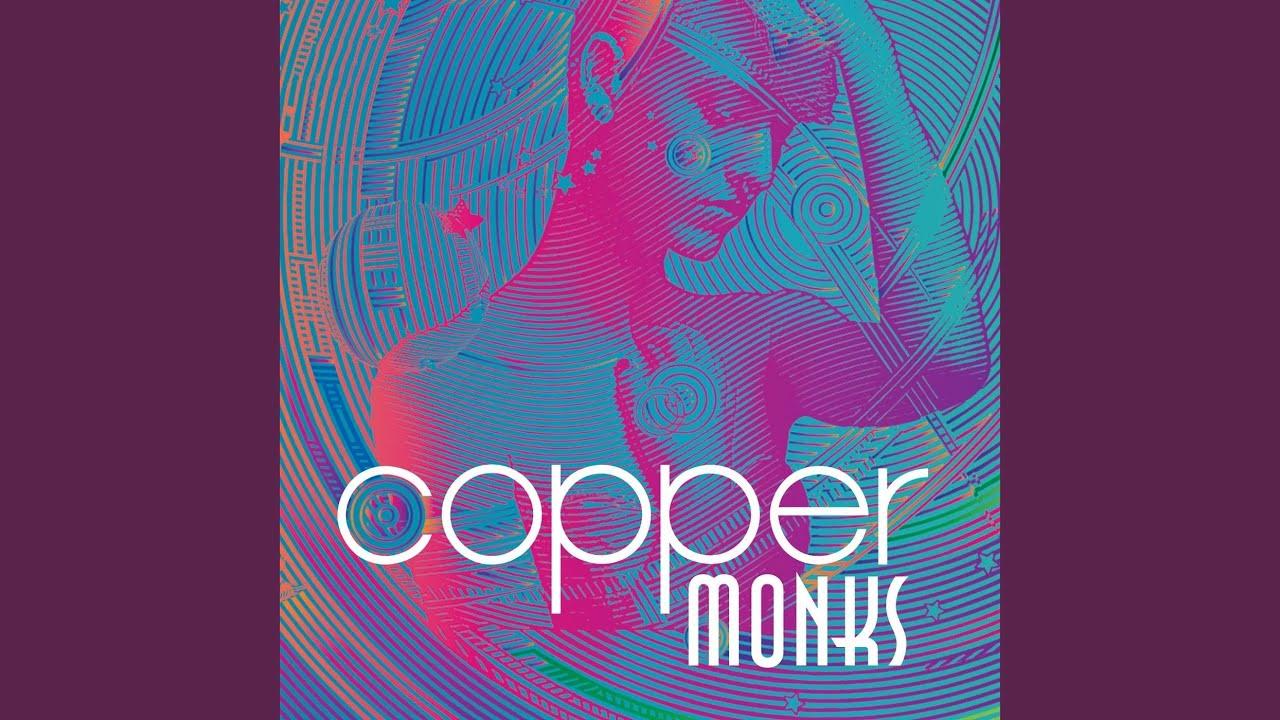 Copper Monks