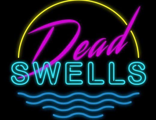 Dead Swells