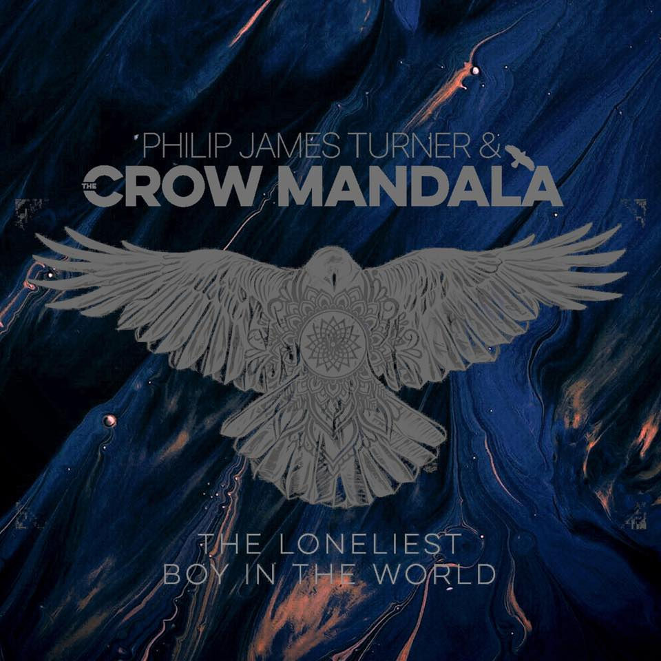 Philip James Turner & The Crow Mandala