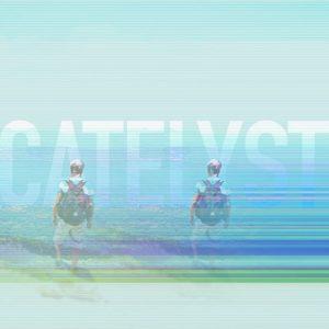 Catelyst