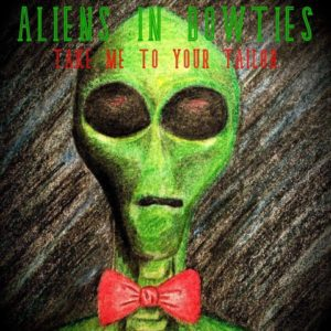 Aliens in Bowties
