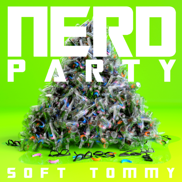 I Don't Play Ball: Soft Tommy solves the world's equations on 'Nerd Party'