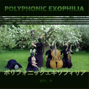 Polyphonic Exophillia